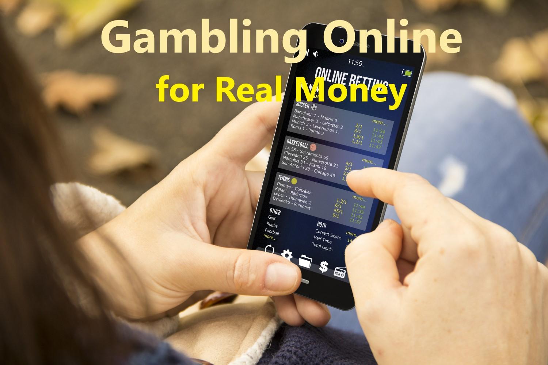Gambling Online for Real Money
